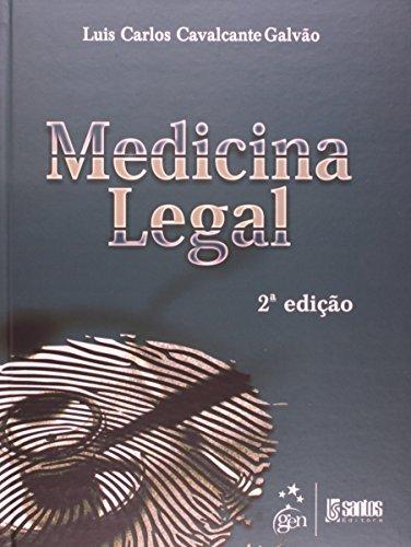MEDICINA LEGAL, livro de Luis Carlos Cavalcante Galvão