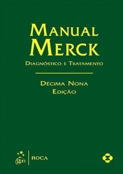 Manual Merck - Diagnóstico e tratamento - 19ª edição, livro de Merck