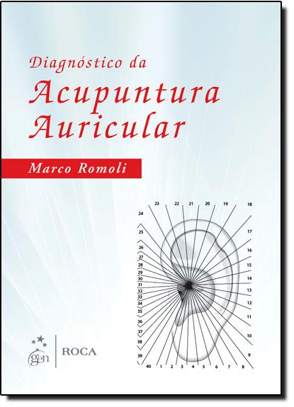 Diagnóstico da Acupuntura Auricular, livro de Marco Romoli