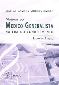 Manual do médico generalista na era do conhecimento - 2ª edição, livro de Marisa Campos Moraes Amato