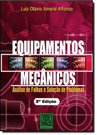 Equipamentos Mecânicos, livro de Luiz Otávio Amaral Affonso