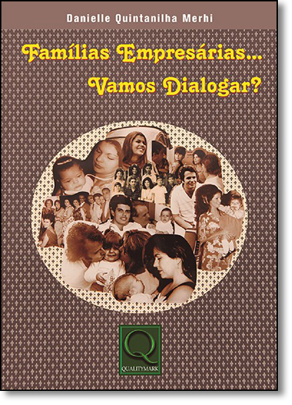 Famílias Empresárias... Vamos Dialogar?, livro de Danielle Quintanilha Merhi