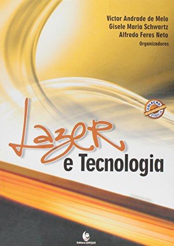 Lazer e Tecnologia, livro de Victor Andrade de Melo