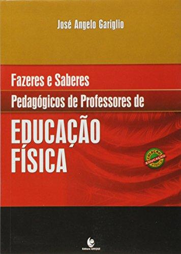 Fazeres e Saberes Pedagógicos de Professores de Educação Física, livro de José Angelo Gariglio