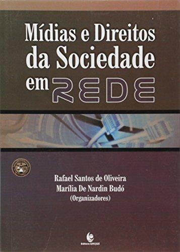 Mídias e Direitos da Sociedade em Rede, livro de Rafael Santos de Oliveira