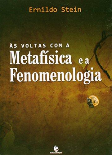 Voltas Com a Metafísica e a Fenomenologia, A, livro de Ernildo Stein