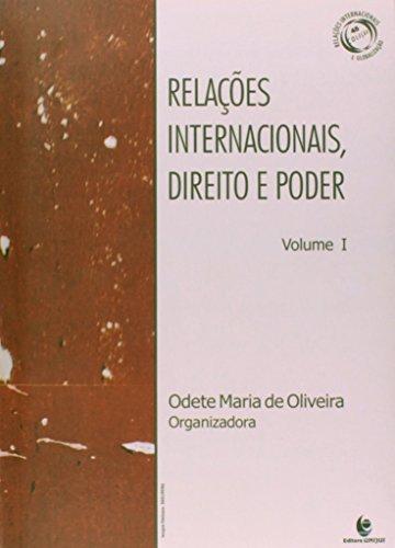 Relações Internacionais, Direito e Poder - Vol.1, livro de Rosana Maria de Oliveira