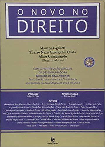 O novo no direito, livro de Mauro Gaglietti, Thaise Nara Graziottin Costa, Aline Casagrande (orgs.)
