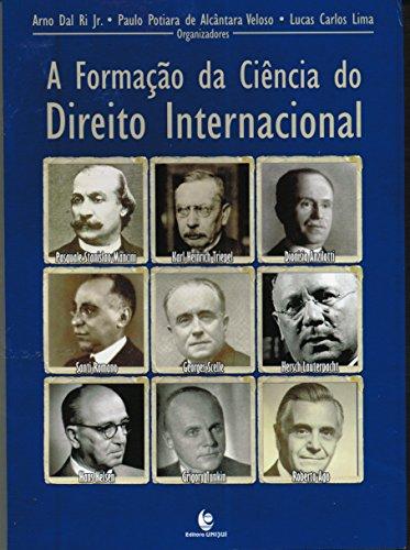 Formação da Ciência do Direito Internacional, A, livro de Arno Dal Ri Júnior