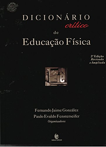 Dicionário Crítico de Educação Física, livro de Fernando Jaime González