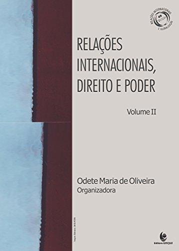 Relações Internacionais, Direito e Poder - Vol.2, livro de Rosana Maria de Oliveira