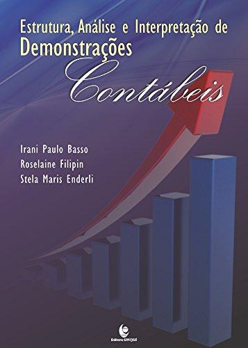 Estrutura, Análise e Interpretação de Demonstrações Contábeis, livro de Irani Paulo Basso