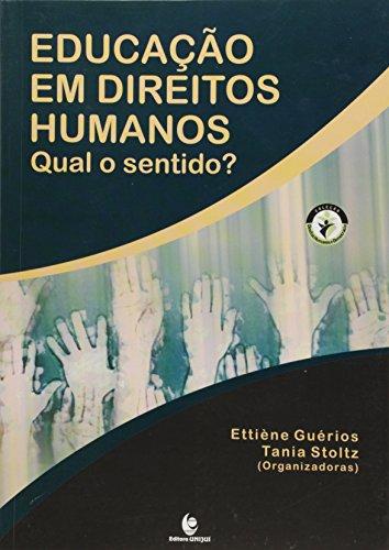 Educação em Direitos Humanos: Qual o Sentido?, livro de Ettiène Guérios