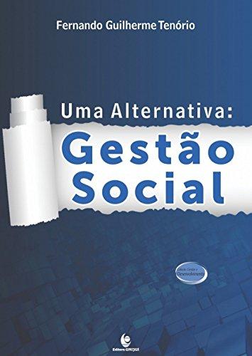 Alternativa, Uma: Gestão Social, livro de Fernando Guilherme Tenório