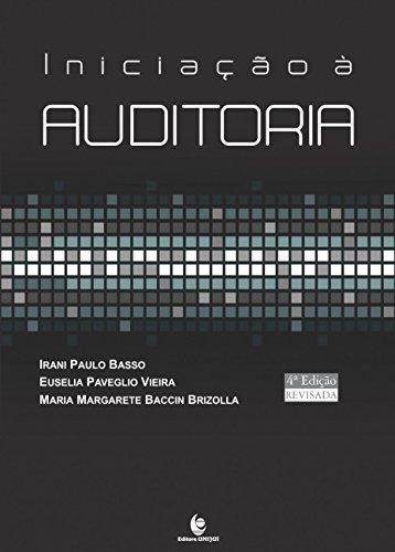 Iniciação À Auditoria, livro de Irani Paulo Basso