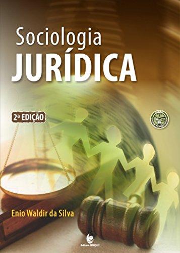 Sociologia Jurídica - 2ª Ed., livro de Enio Waldir da Silva