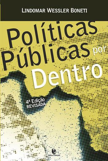 Políticas Públicas por Dentro, livro de Lindomar Wessler Boneti