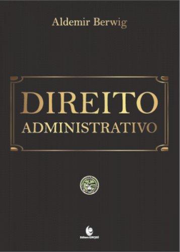 Direito administrativo, livro de Aldemir Berwig