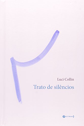 Trato de Silêncios, livro de Luci Collin