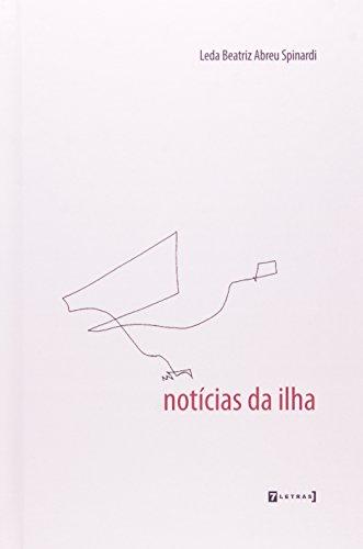 Notícias da Ilha, livro de Leda Beatriz Abreu Spinardi