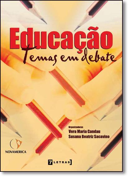 Educação: Temas em Debate, livro de Vera Maria Candau