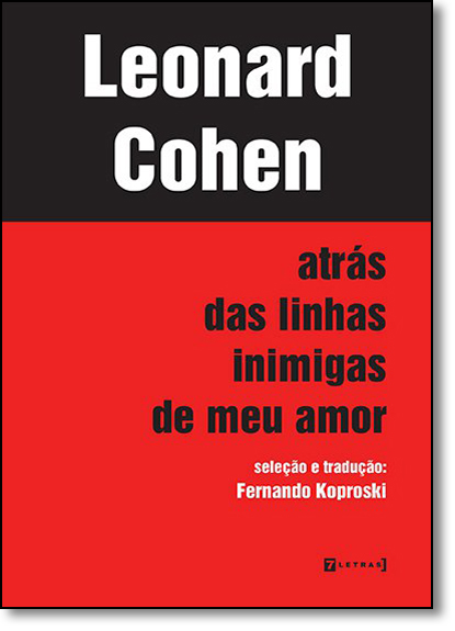 Atrás das Linhas Inimigas de Meu Amor, livro de Leonard Cohen