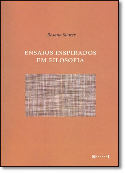 Ensaios Inspirados em Filosofia, livro de Rosana Suarez