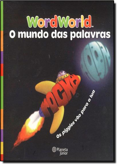 Wordworld: O Mundo das Palavras, livro de Planeta do Brasil