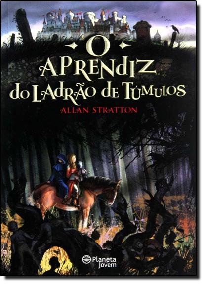 Aprendiz do Ladrão de Túmulos, O, livro de Allan Stratton