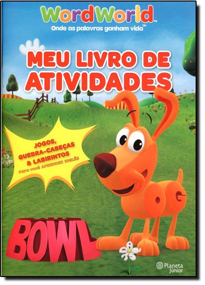 Word World: Meu Livro de Atividades, livro de Planeta do Brasil