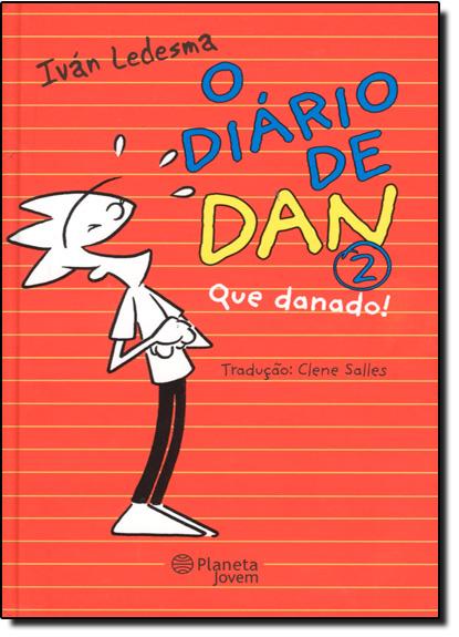 Diário de Dan, O - Vol.2, livro de Iván Ledesma