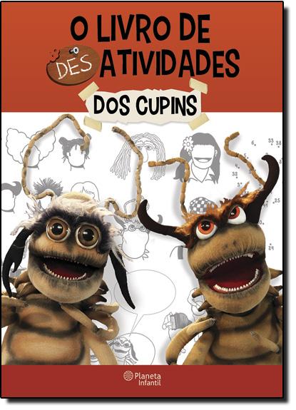Livro de Desatividades dos Cupins, O, livro de Roberto Machado