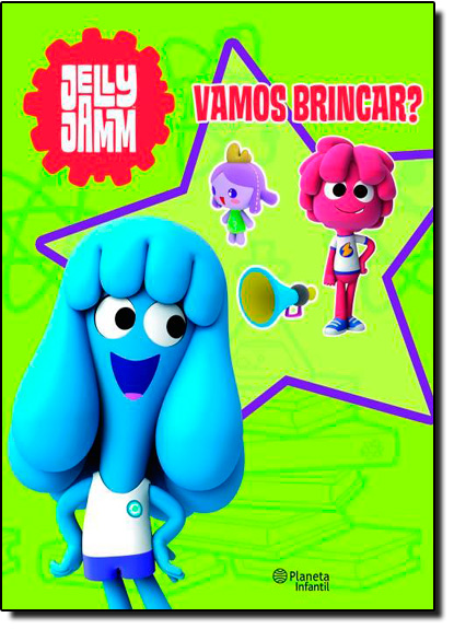 Jelly Jamm: Vamos Brincar?, livro de PLANETA
