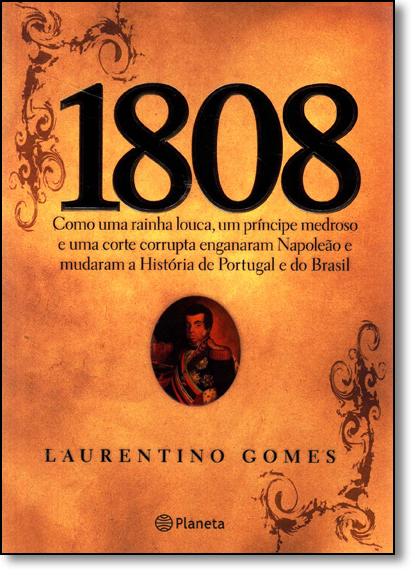 1808 - Edição Econômica, livro de Laurentino Gomes