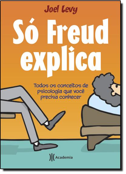 Só Freud Explica, livro de Joel Levy