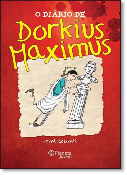 Diário de Dorkius Maximus, O, livro de Tim Collins
