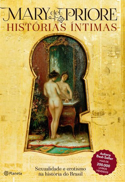 Histórias Íntimas - 2ª ediçao, livro de Mary Del Priore