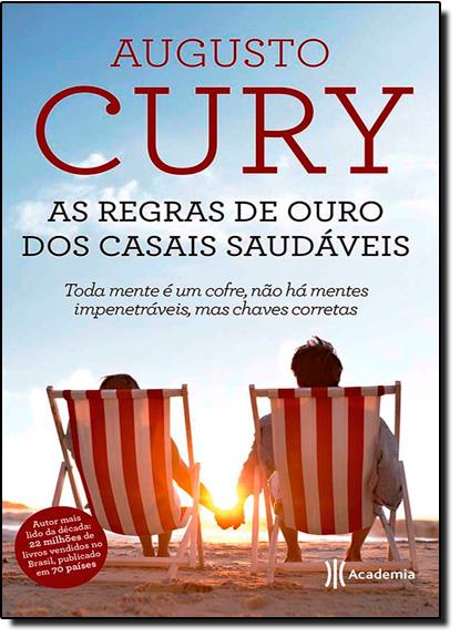 Regras de Ouro dos Casais Saudáveis, As, livro de Augusto Cury
