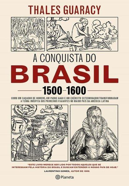 A conquista do Brasil, livro de Thales Guaracy