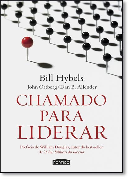 Chamado Para Liderar, livro de Bill Hybels