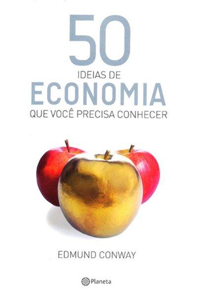 50 ideias de economia que você precisa conhecer, livro de Edmund Conway