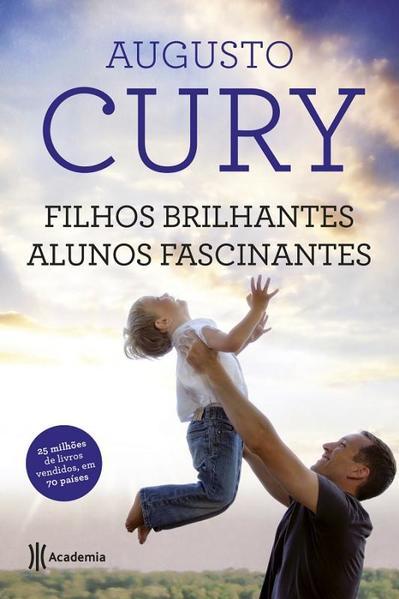 Filhos Brilhantes, Alunos Fascinantes, livro de Augusto Cury