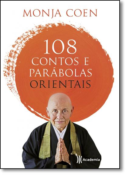 108 Contos e Parábolas Orientais, livro de Monja Coen