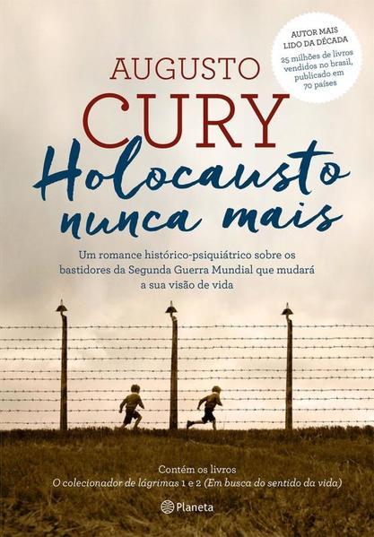 Holocausto Nunca Mais, livro de Augusto Cury