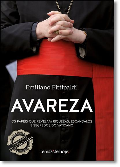 Avareza, livro de Emiliano Fittipaldi