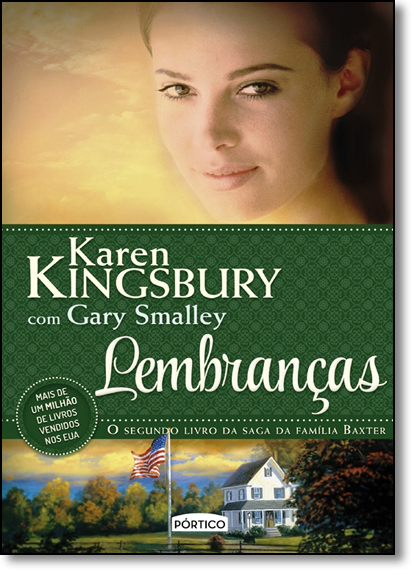 Lembranças - Vol.2 - Saga da Família Baxter, livro de Karen Kingsbury