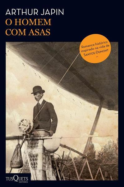 O homem com asas, livro de Arthur Japin