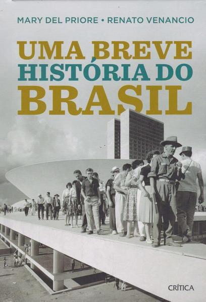 Uma breve história do Brasil - 2º edição, livro de Mary Del Priore