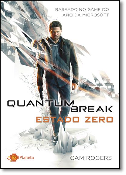 Quantum Break, livro de Cam Rogers