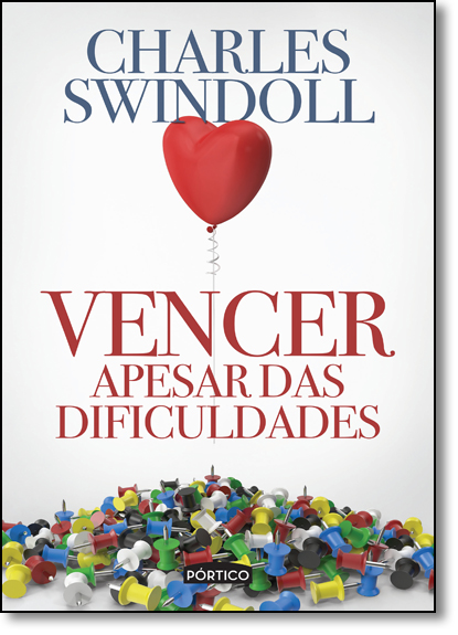 Vencer Apesar das Dificuldades, livro de Charles R. Swindoll